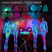 David Banner & 9th Wonder, Death of a Popstar album cover