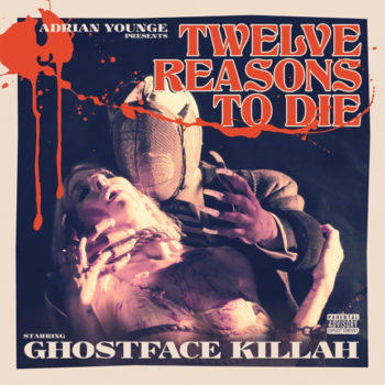 Ghostface Killah & Adrian Younge Twelve Reasons to Die