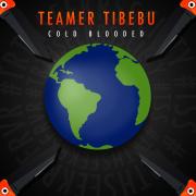 """Cold Blooded (feat. Tone Jonez)"" – Teamer Tibebu"