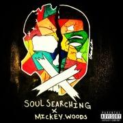 Mickey Woods, Jr.: Soul Searching