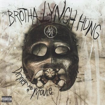 Brotha Lynch Hung Dinner and a Movie Cover